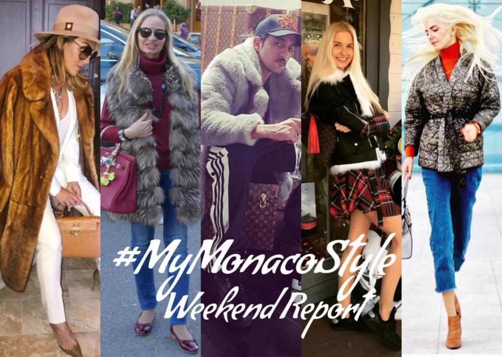 #MyMonacoStyle Weekend Report